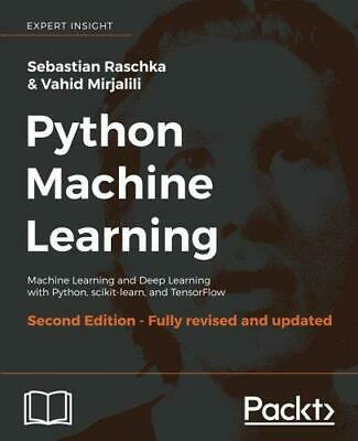Python Machine Learning: Machine Learning And Deep Learning With Python, Scikit- • 21.51£