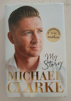AU65 • Buy Michael Clarke Cricket Signed My Story Autobiography Hard Cover Book