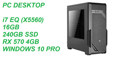 PC DESKTOP INTEL I7 EQ (X5560) / 16GB / 240GB SSD / RX570 4GB / WINDWOS 10 PRO • 302.99£
