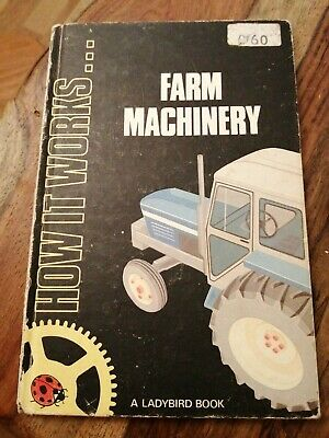 Vintage Ladybird Book How It Works Farm Machinery Series 654 Dated 1981  • 5.99£