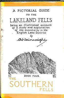 The Pictorial Guide To The Lakeland Fells: The Southern Fells Bk. 4: Being An Il • 4.84£