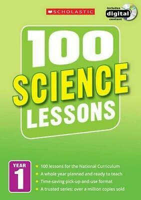 100 Science Lessons: Year 1 (100 Lessons - 2014 Curriculum), Very Good Condition • 14.14£
