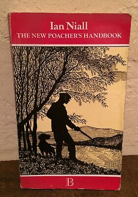 The New Poacher's Handbook By Ian Niall Country Library The Boydell Press • 5£
