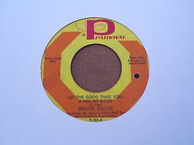£4.99 • Buy Bunny Sigler - Let The Good Times Roll - Cameo Parkway P-153. - Vg+ Condition