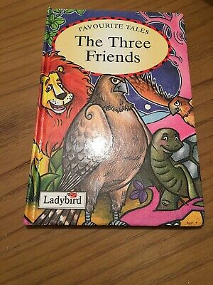 Ladybird Book Favourite Tales,the Three Friends • 50£