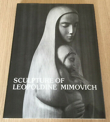 AU65 • Buy SCULPTURE OF LEOPOLDINE MIMOVICH - Sculptor - Artist - HCDJ Book - SIGNED