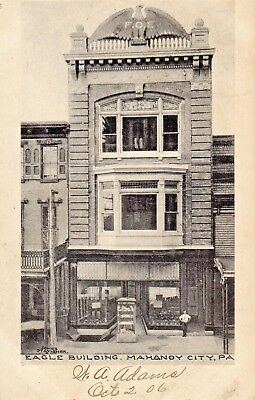 $7 • Buy Eagle Building In Mahanoy City PA 1906