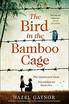 £10.89 • Buy The Bird In The Bamboo Cage: The Unforgettable New Novel Of Courage And Fortitud