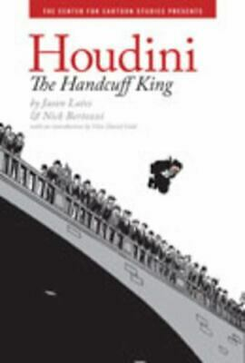 Houdini : The Handcuff King By Jason Lutes • 3.17£