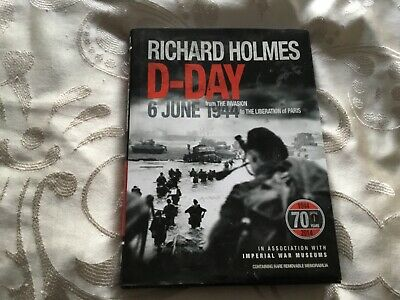 £5.75 • Buy The D-Day Experience From The Invasion To The Liberation Of Paris Richard Holmes