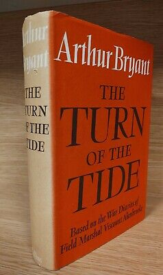 £4 • Buy The Turn Of The Tide 1939-43 The Viscount Alanbrooke Arthur Bryant First Edition