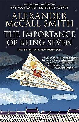 AU12 • Buy The Importance Of Being Seven By Professor Of Medical Law Alexander McCall Smith