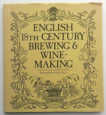 £11.30 • Buy English 18th Century Brewing & Wine-Making, Illustrated By Cecilia Ware, Used HB
