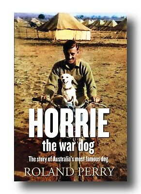 AU17.90 • Buy Roland Perry HORRIE THE WAR DOG WW2 Libya Middle East