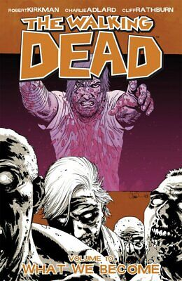£13.95 • Buy The Walking Dead Book 10: What We Become Tp New Image