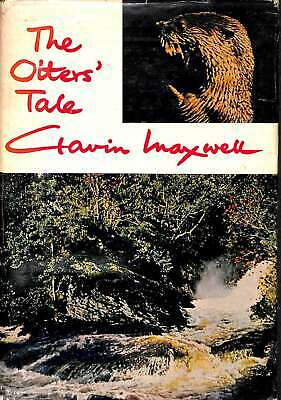 The Otters' Tale, Maxwell, Gavin, Good Condition Book, ISBN • 6.28£