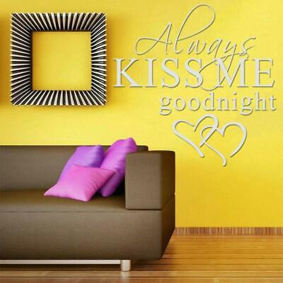 ALWAYS KISS ME GOODNIGHT LOVE Quotes Wall Stickers Decals Best Bedroom T7Z1 • 2.43£
