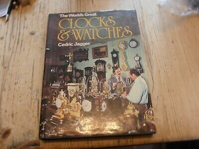 Clock Book The Worlds Great Clocks And Watches • 8£