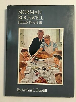 $ CDN156.59 • Buy 1972 Norman Rockwell Illustrator By Arthur L. Guptill Signed By Norman Rockwell