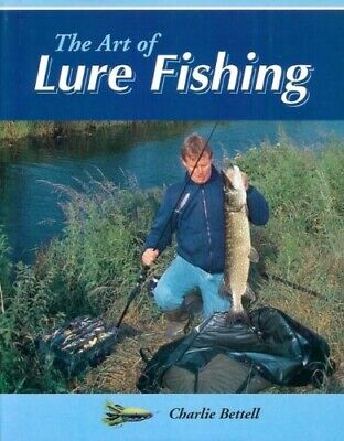 £12.22 • Buy The Art Of Lure Fishing, Very Good Condition Book, Bettell, Charlie, ISBN 185223