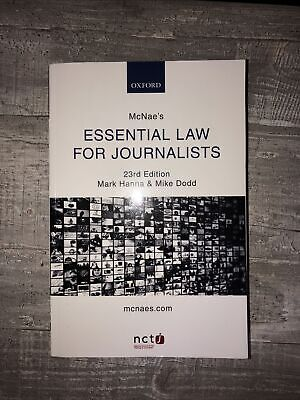 £15 • Buy McNae's Essential Law For Journalists By Mike Dodd, Mark Hanna (Paperback, 2016)