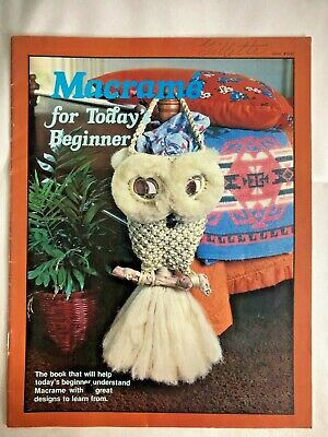 $12.91 • Buy Macrame For Today's Beginner Patterns Book Plant Pot Hangers Owl Wall Hanging