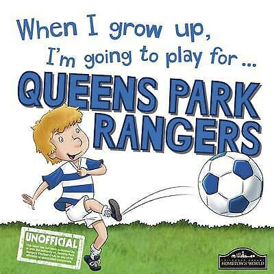 £3.13 • Buy When I Grow Up, Im Going To Play For Queen Park Rangers, Gemma Cary, Used; Like