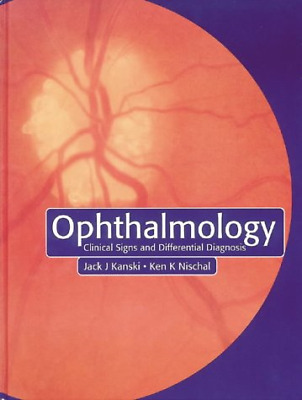 £22.53 • Buy Ophthalmology: Clinical Signs And Differential Diagnosis, Kanski MD  MS  FRCS  F