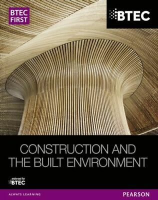£47.66 • Buy Btec First Construction And The Built Environment Student Book Nua Topliss Simon