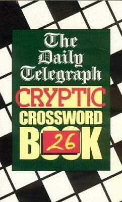 £32.01 • Buy Daily Telegraph Cryptic Crossword Book 26, Telegraph Group Limited, Good Conditi