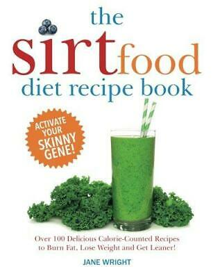 £3.74 • Buy The Sirtfood Diet Recipe Book: Over 100 Delicious Calorie-Counted Recipes To Bur