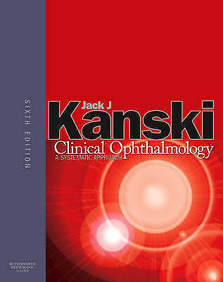 £159.88 • Buy Clinical Ophthalmology: A Systematic Approach By Kanski MD  MS  FRCS  FRCOphth,
