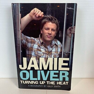 AU14.95 • Buy Jamie Oliver: Turning Up The Heat A Biography By Gilly Smith (Large Paperback)