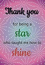 £5.80 • Buy Thank You For Being A Star Who Taught Me How To Shine: Teach BOOK(PAPERBACK)