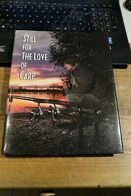 AU146.38 • Buy STILL FOR THE LOVE OF CARP - SIGNED X 28 FIRST EDITION CARP FISHING BOOK