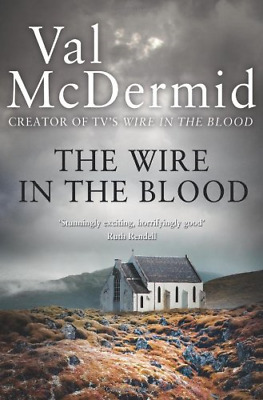 £4.16 • Buy The Wire In The Blood, Very Good Condition Book, Val McDermid, ISBN 978000734473