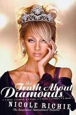 £2.55 • Buy The Truth About Diamonds By Nicole Richie (2006, Trade Paperback)