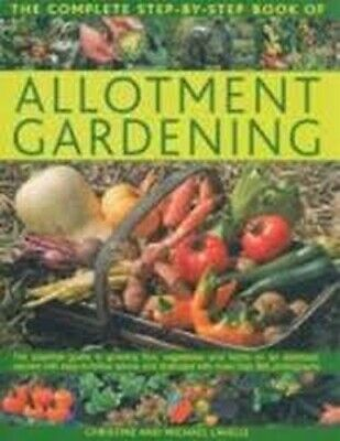 £3.62 • Buy The Complete Step-by-step Book Of ALLOTMENT GARDENING, Very Good Condition Book,