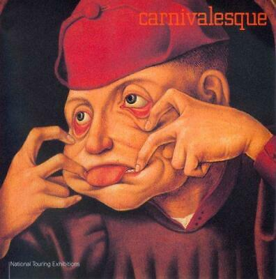 £35.93 • Buy Carnivalesque: National Touring Exhibition, Very Good Condition Book, Jones, Mal