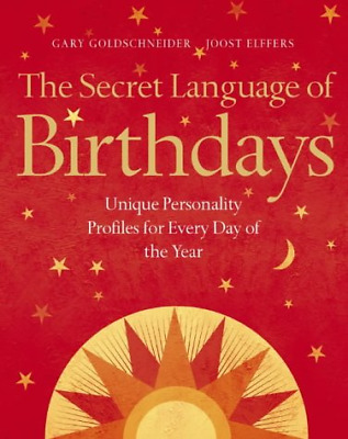 £12.05 • Buy The Secret Language Of Birthdays: Unique Personality Guides For Every Day Of The
