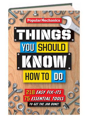 £12.36 • Buy Things You Should Know How To Do: Fix-Its & Tools Popular Mechanics (Hardcover)