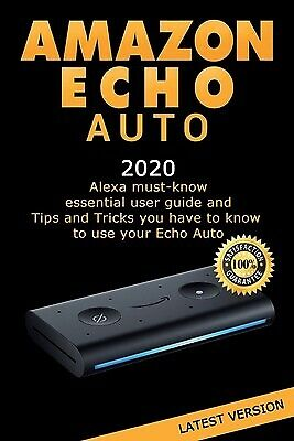 AU30.54 • Buy Amazon Echo Auto: Alexa Essential User Guide And Tips And Tricks By Skill, Mark
