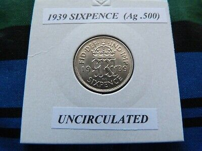 £5.49 • Buy UNCIRCULATED? 1939 SIXPENCE  (Silver .500)  George VI Pre 1947