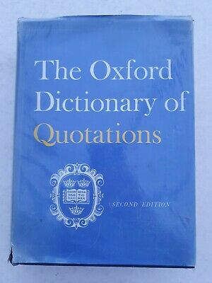 £1.44 • Buy The Oxford Dictionary Of Quotations Second Edition 1966 Hardback