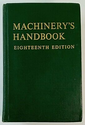 $24.99 • Buy MACHINERY'S HANDBOOK 18th Edition 1968, Industrial Press Books, Indexed (BS)