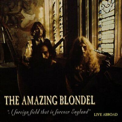 £15.26 • Buy Amazing Blondel-A Foreign Field That Is Forever England - Live Abroad CD Live  N