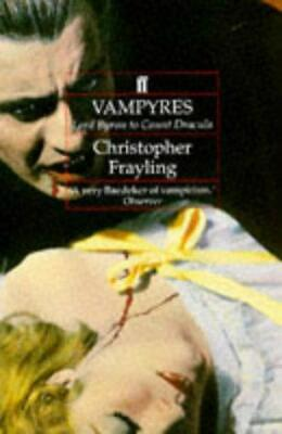 £5.37 • Buy Vampyres: Lord Byron To Count Dracula, Frayling, Christopher, Good Condition Boo
