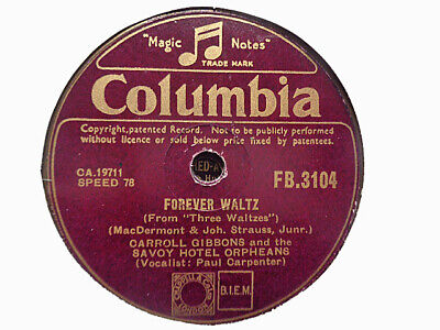 £3.99 • Buy CARROLL GIBBONS / SAVOY ORPHEANS - Forever Waltz / I Don't Want To 78 Rpm Disc