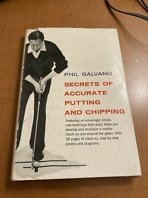 $ CDN16.35 • Buy Secrets Of Accurate Putting And Chipping By Phil Galvano 1957 HCDJ Prentice Gall