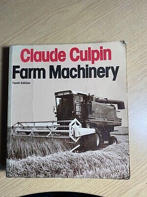 £13 • Buy Claude Culpin, Farm Machinery, 10th Edition, Good Condition For Its Age.